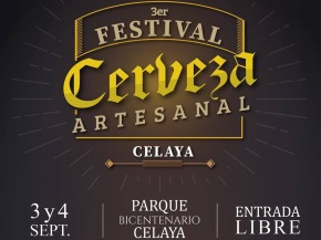 "#MenúLocal / Hoy da inicio el ""3er Festival de la Cerveza Artesanal"" #Celaya"