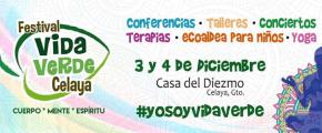 """#SaludLocal / Llega a Celaya """"Festival Vida Verde"""" en su SegundaEdición"""