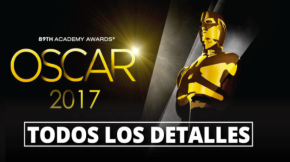 #CinemaLocal / Todo lo que debes saber sobre el Oscar2017